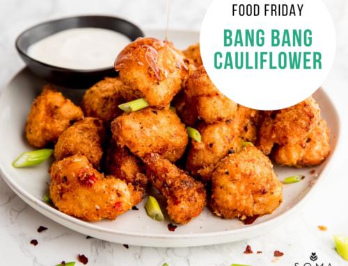 Food Friday Recipe: Bang Bang Cauliflower