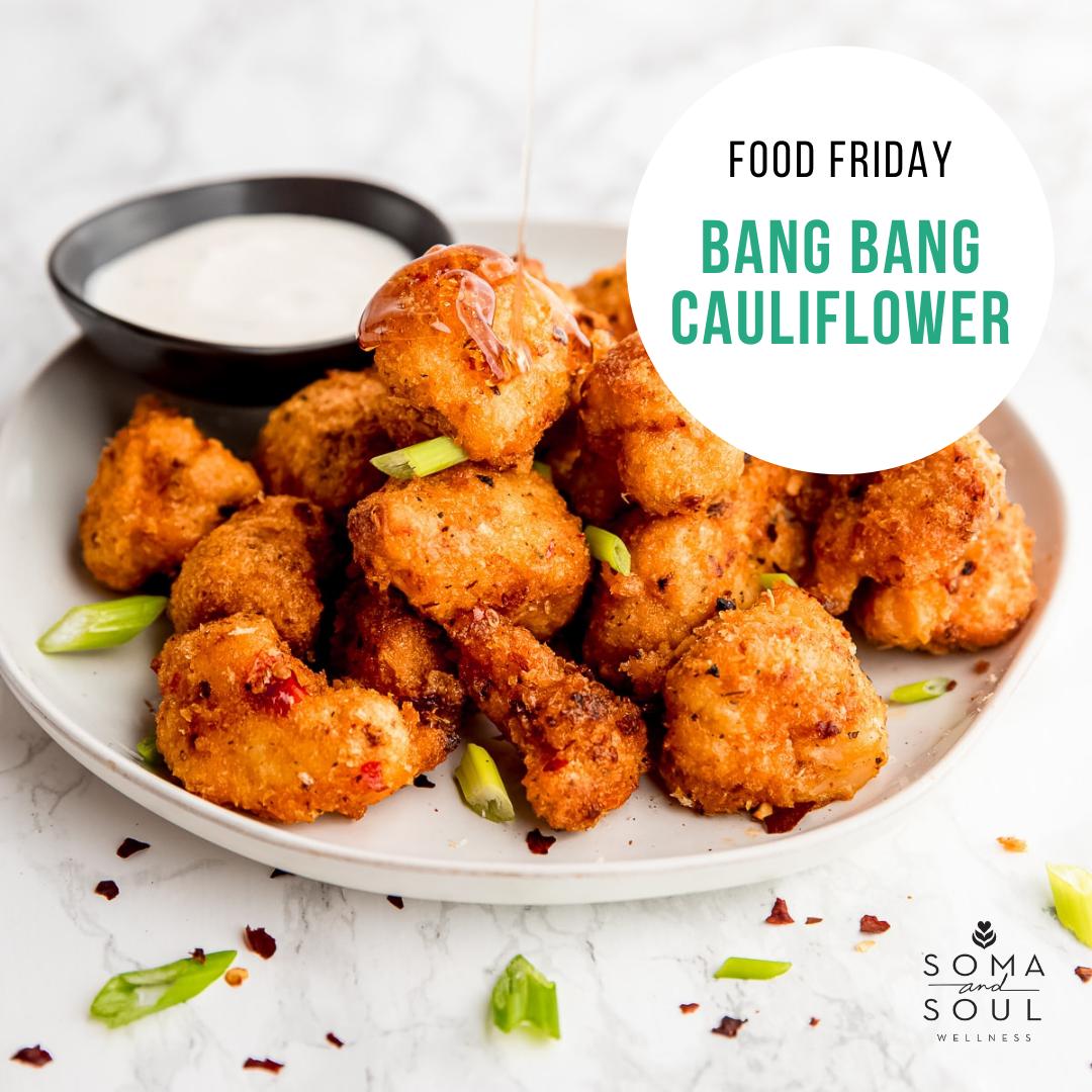 Bang Bang Cauliflower