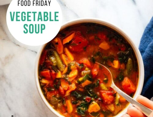 Food Friday Recipe: Vegetable Soup