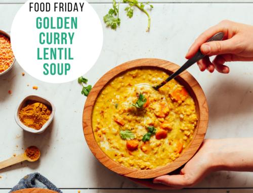Food Friday Recipe: Golden Curry Lentil Soup